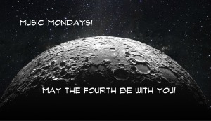 Music Mondays May the Fourth