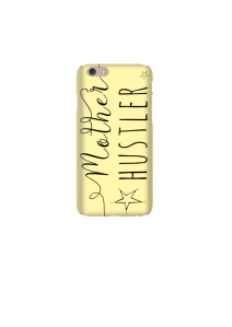 6s Mother Hustler sunshine Mockup